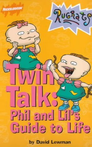 The Rugrats: Twin Talk: Phil and Lil's Guide to Life (Rugrats)]()