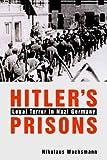 Hitler's Prisons 9780300102505