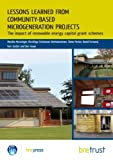 img - for Lessons Learned from Community-Based Microgeneration Projects: The Impact of Renewable Energy Capital Grant Schemes book / textbook / text book