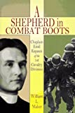A Shepherd in Combat Boots, William L. Maher, 1572490691