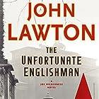 The Unfortunate Englishman: A Joe Wilderness Novel Hörbuch von John Lawton Gesprochen von: Lewis Hancock