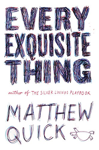 Every Exquisite Thing by [Quick, Matthew]