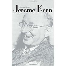 Jerome Kern (Yale Broadway Masters Series)
