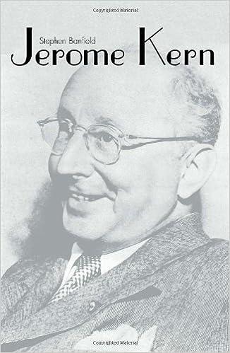 Jerome Kern (Yale Broadway Masters)