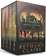 Morna's Legacy: Books 1, 2, 2.5, & 3: Scottish Time Travel Romances (Morna's Legacy Collections)