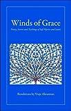 Winds of Grace: Poetry, Stories & Teachings of Sufi Mystics & Saints