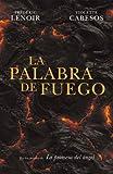 La palabra de fuego (Novela Historica (grijalbo))