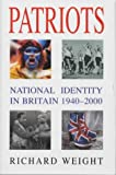 Patriots, Richard Weight, 0333734629