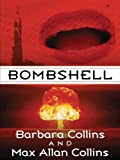 Bombshell, Barbara Collins and Max Allan Collins, 1410402258