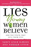 img - for Lies Young Women Believe: And the Truth that Sets Them Free book / textbook / text book