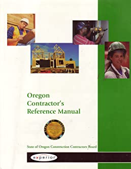 oregon contractor s reference manual fourth edition state of rh amazon com oregon contractor's reference manual 11th edition