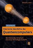 Eine kurze Geschichte des Quantencomputers (TELEPOLIS)