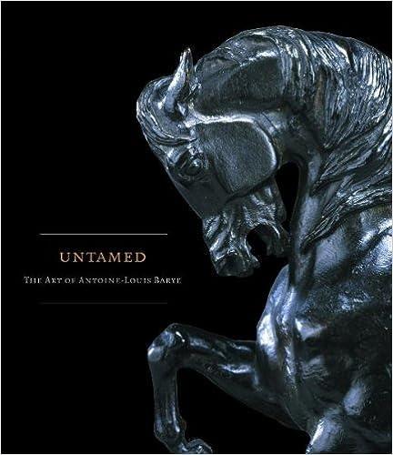 Download online Untamed: The Art of Antoine-Louis Barye PDF