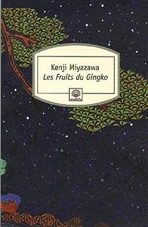 Les fruits du gingko par Miyazawa
