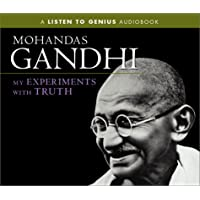 My Experiments With Truth (Listen to Genius)