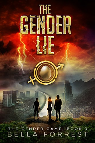 The Gender Game 3: The Gender Lie by [Forrest, Bella]