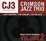 King Crimson Songbook, Volume One