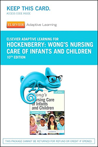 Elsevier Adaptive Learning for Wong's Nursing Care of Infants and Children (Access Code)