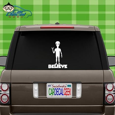 Alien Believe Vinyl Car Window Laptop Decal Sticker