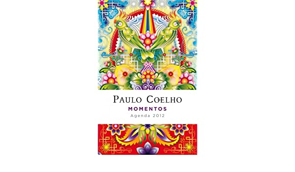 Momentos Agenda Coelho 2012 Productos Papelería Paulo Coelho ...