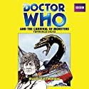 Doctor Who and the Carnival of Monsters: A 3rd Doctor Novelization Radio/TV Program by Terrance Dicks Narrated by Katy Manning