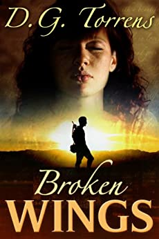 Broken Wings (Contemporary Romance) by [Torrens, D.G.]
