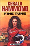 Fine Tune, Gerald Hammond, 0708942865
