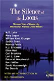 Silence of the Loons: Thirteen Tales of Mystery by Minnesota's Premier Crime Writers