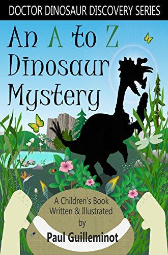 An A to Z Dinosaur Mystery: A Children