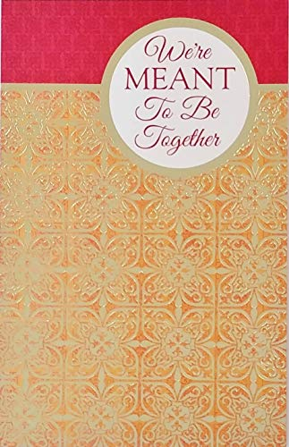 We're Meant To Be Together - I Love You With All My Heart and Always Will - Happy Anniversary Greeting Card - Husband Wife