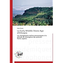 LE EARLY MIDDLE STONE AGE D ETHIOPIE