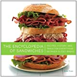 How do you keep a Dagwood from toppling over? What makes a Po' Boy so crispy and crunchy? And who was the genius that invented the Fluffernutter? Discover these answers and more in The Encyclopedia of Sandwiches—a chunky little cookbook dedic...