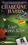 Book 7: LAST SCENE ALIVE
