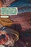 Cross-Cultural Perspectives on Personhood and the Life Course