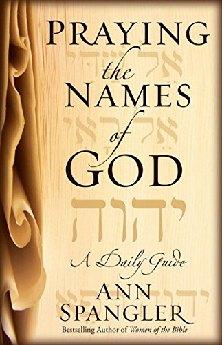 Praying the Names of God: A Daily Guide cover