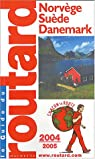 Guide du routard. Norvège, Suède, Danemark. 2004-2005 par Guide du Routard