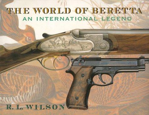 The World of Beretta: An International ()