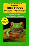 Care and Breeding of Popular Tree Frogs: A Practical Manual for the Serious Hobbyist (General Care and Maintenance of Series)