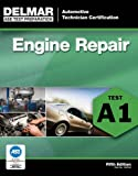 img - for ASE Test Preparation - A1 Engine Repair (Delmar Learning's Ase Test Prep Series) by Delmar (2011-06-07) book / textbook / text book