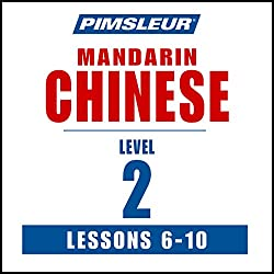 Chinese (Mandarin) Level 2 Lessons 6-10
