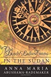 The Dutch Ladies Tinne, in the Sudan, Anna Maria Abushama- Rademaker, 1426914024