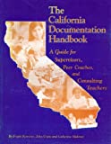 California Documentation Handbook : A Guide for Supervisors and Consulting Teachers, Kemerer, Frank and Crain, John, 0974876801