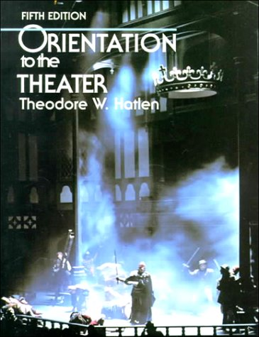Orientation to the Theater (5th Edition)