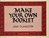 img - for Make Your Own Booklet by John Dumpleton (1980-08-02) book / textbook / text book