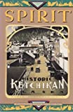 Spirit! Historic Ketchikan, Alaska, Compiler and Patricia Charles, Editor June Allen, 0963443801