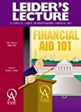 Leider's Lecture: A Complete Course in Understanding Financial Aid 2000-2001