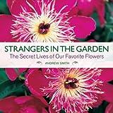Strangers in the Garden, Andrew Smith, 0771080980