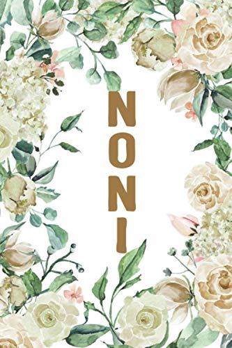(NONI: Noni Notebook, Cute Lined Notebook, Noni Gifts, Creme Flower, Floral)