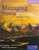 img - for Managing Stress + The Art of Peace and RElaxation 8th Ed. Workbook: Principles and Strategies for Health and Well-Being book / textbook / text book