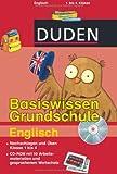 Duden - Basiswissen Grundschule Englisch (mit CD-ROM): Nachschlagen und üben. Klasse 1 bis 4. Mit 50 Arbeitsmaterialien und gesprochenem Wortschatz auf CD-ROM!